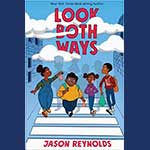 by Jason Reynolds